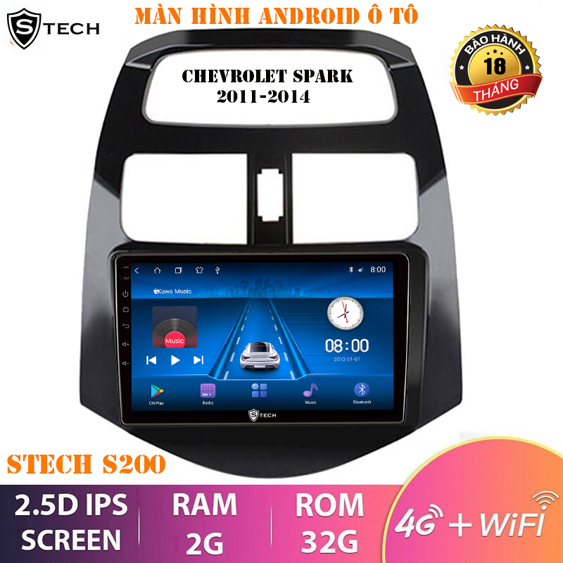 Màn Hình Android Stech S200 Cho Chevrolet Spark 2011-2014