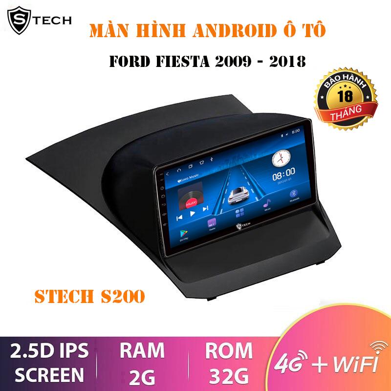 Màn Hình Android Stech S200 Cho Ford Fiesta 2009-2014