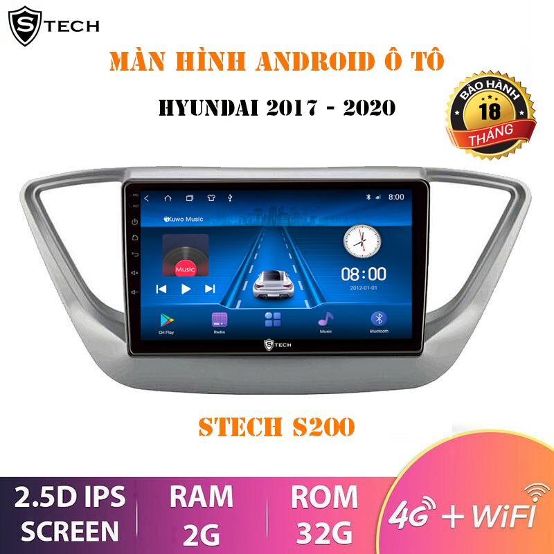 Màn Hình Android Stech S200 Cho Hyundai Accent 2018-2020