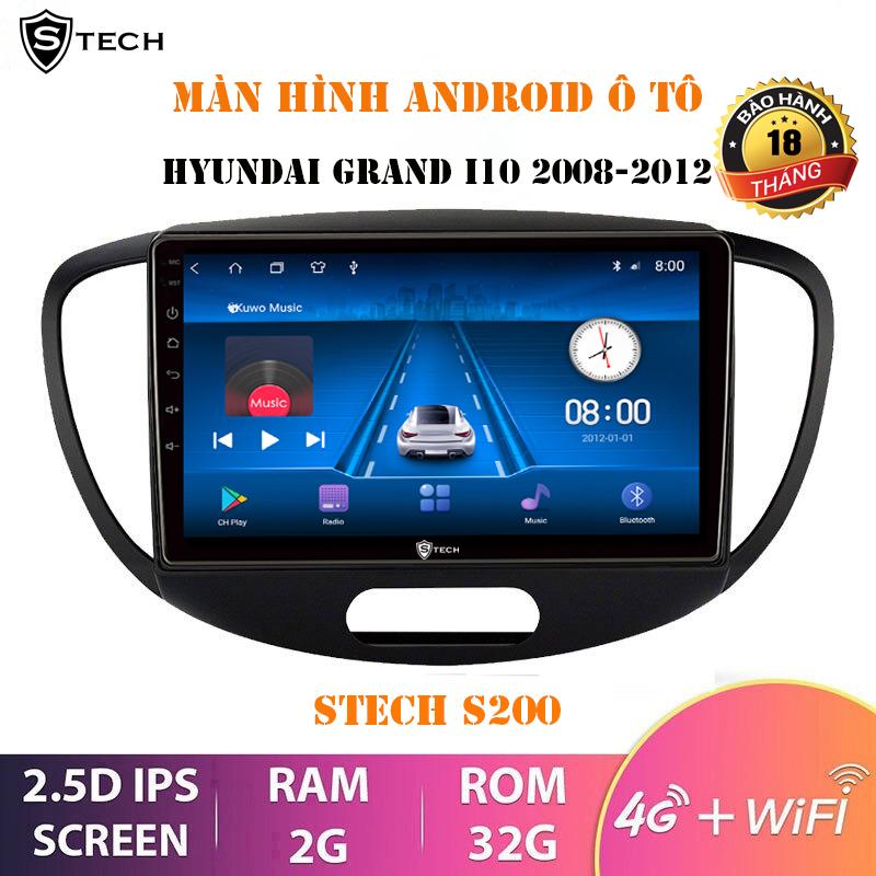 Màn Hình Android Stech S200 Cho Hyundai I10 2008-2012