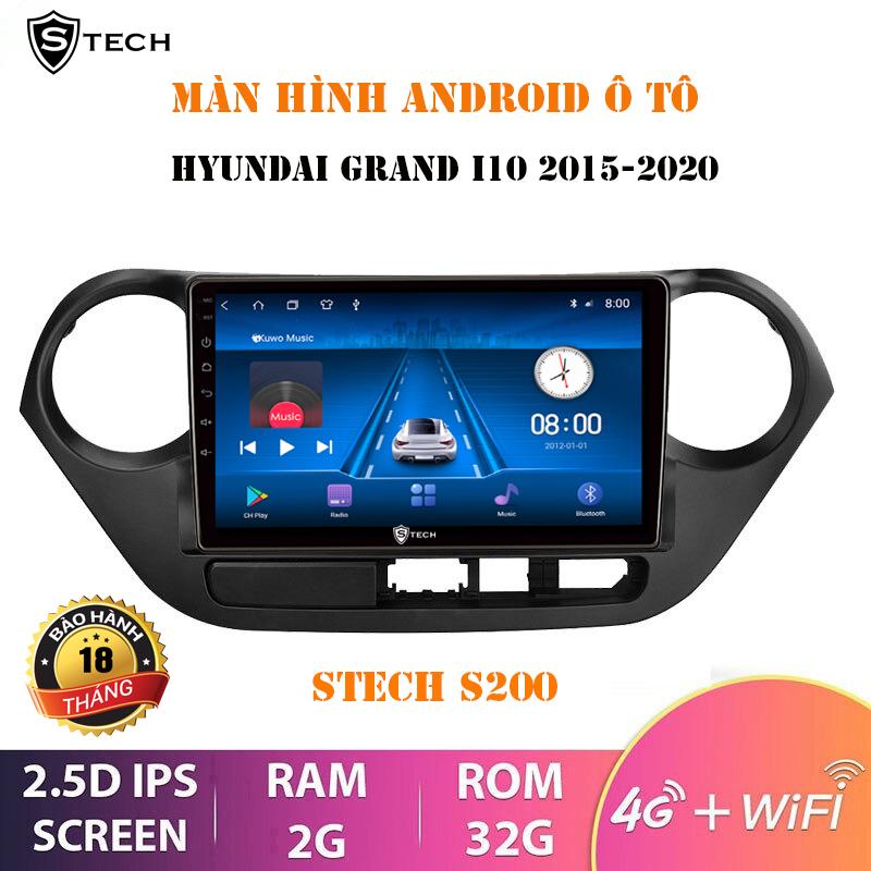 Màn Hình Android Stech S200 Cho Hyundai I10 2013-2020