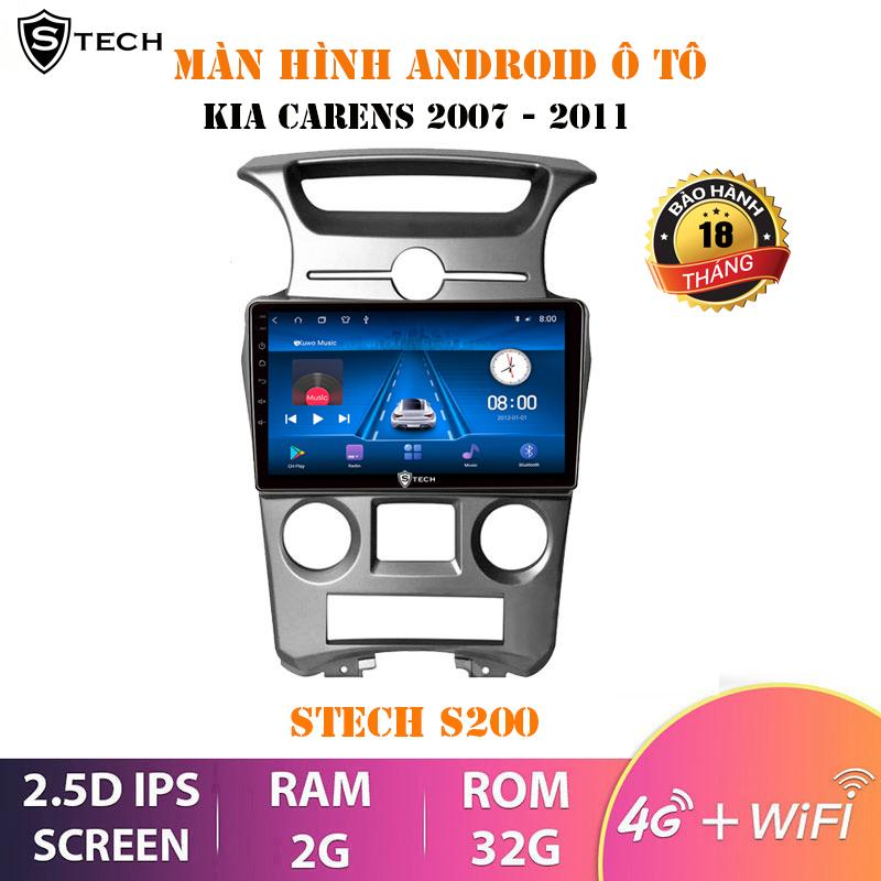 Màn Hình Android Stech S200 Cho Kia Carens 2007-2011