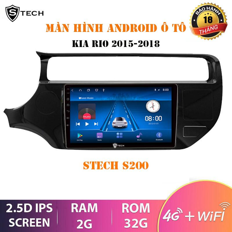 Màn Hình Android Stech S200 Kia Rio 2015-2018