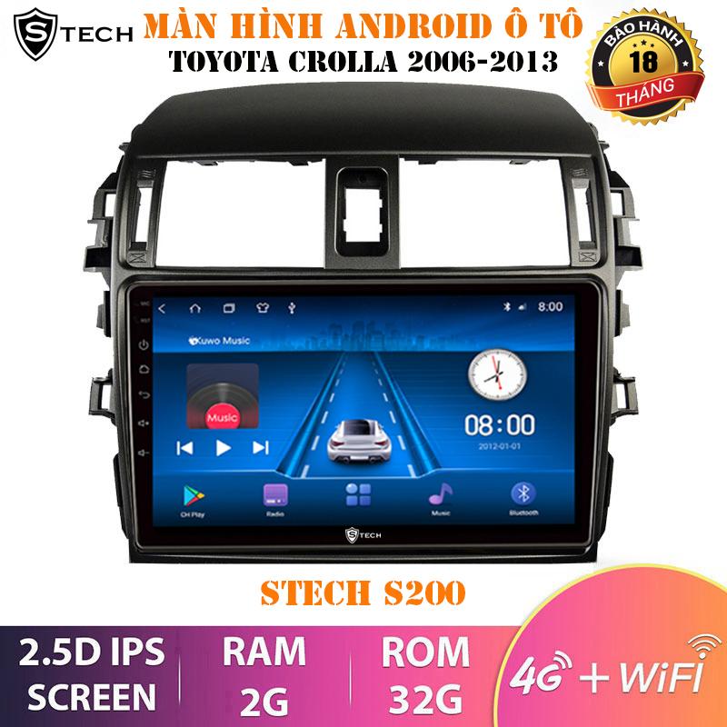 Màn Hình Android Stech S200 Theo Xe Toyota Altis 2008-2013