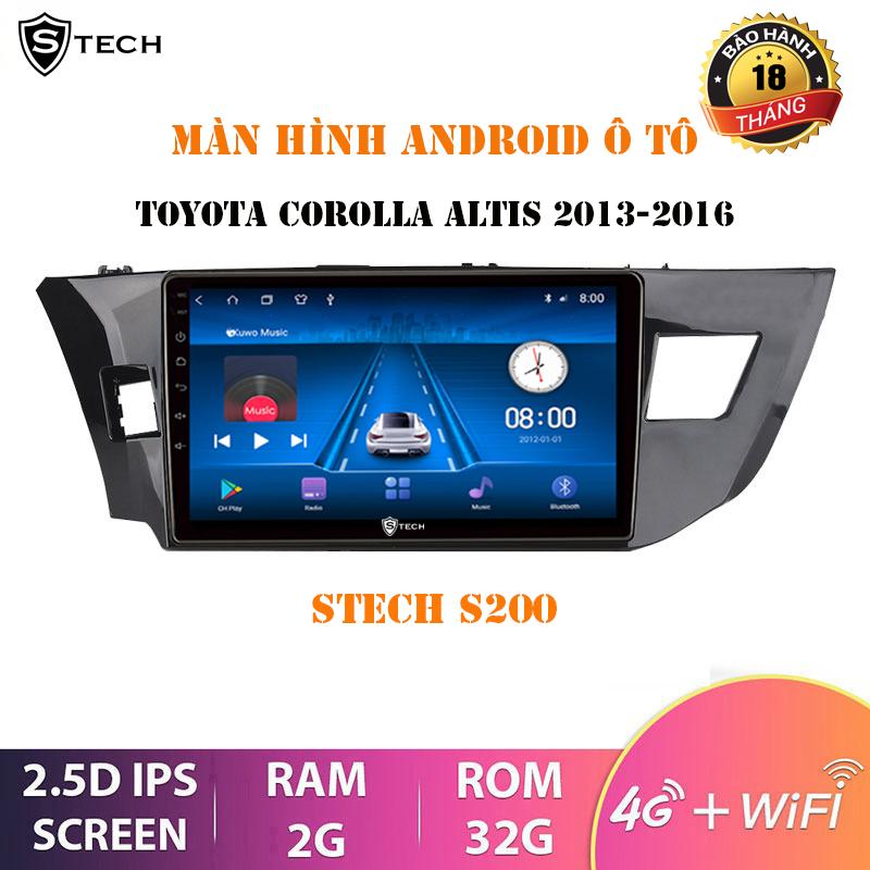 Màn Hình Android Stech S200 Theo Xe Toyota Altis 2013-2016
