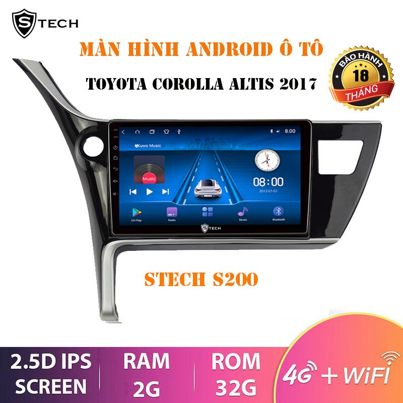 Màn Hình Android Stech S200 Theo Xe Toyota Altis 2018