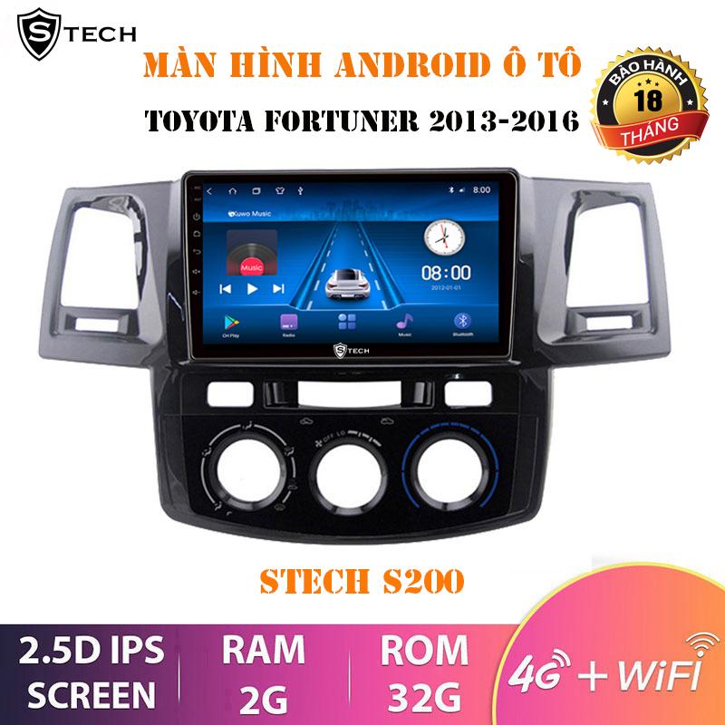 Màn Hình Android Stech S200 Toyota Fortuner 2013-2016