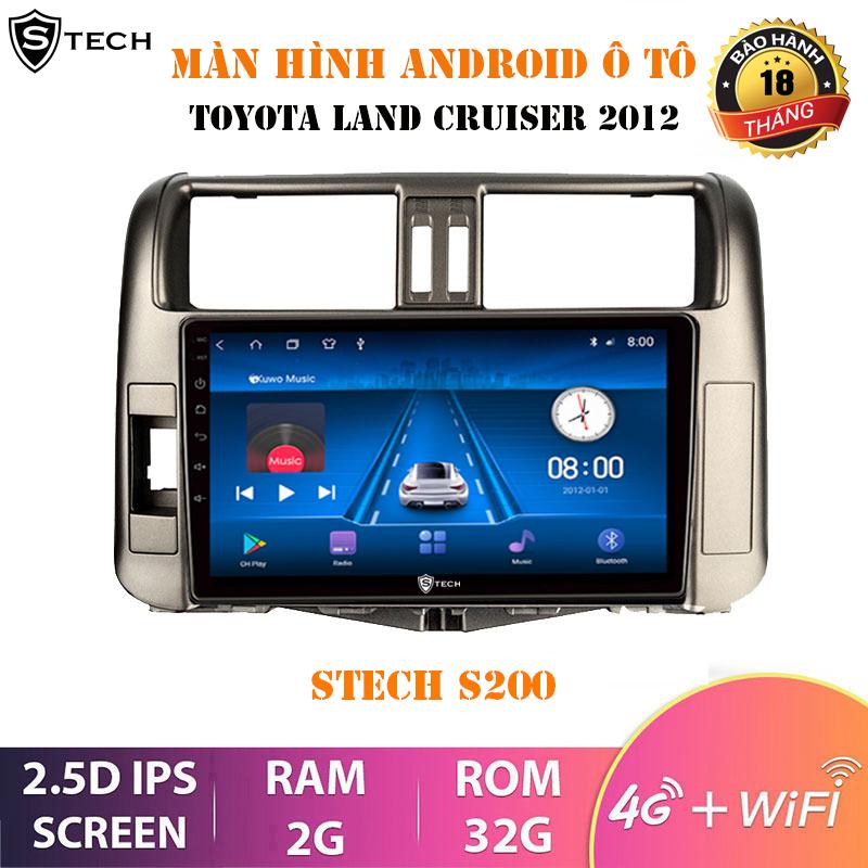 Màn Hình Android Stech S200 Toyota Land Cruiser 2012