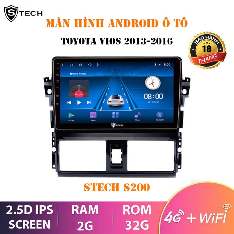 Màn Hình Android Stech S200 Toyota Vios 2014