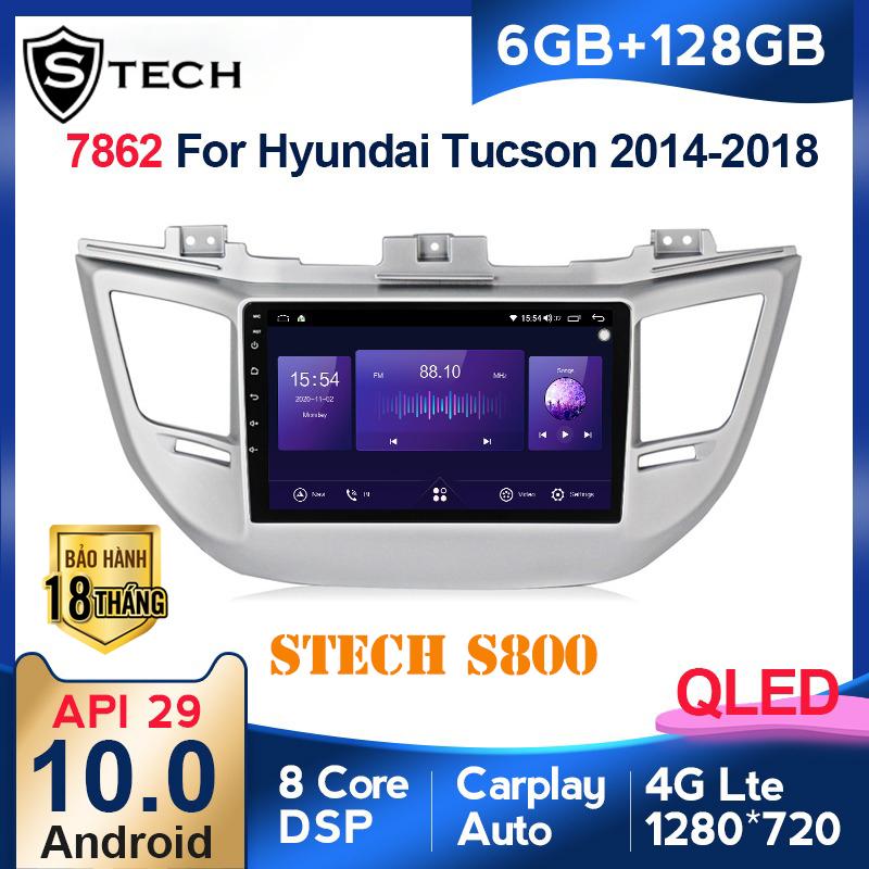 Màn Hình Android Stech S800 Xe Hyundai Tucson 2018
