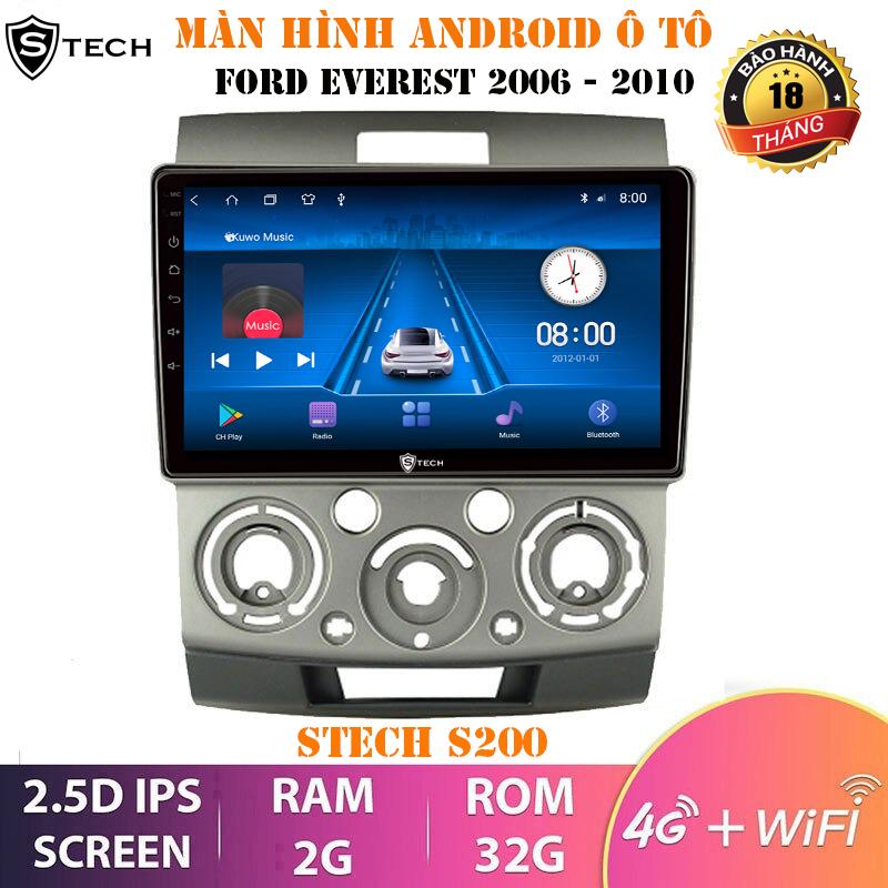 Màn Hình Android Stech S200 Cho Ford Everest 2007-2012