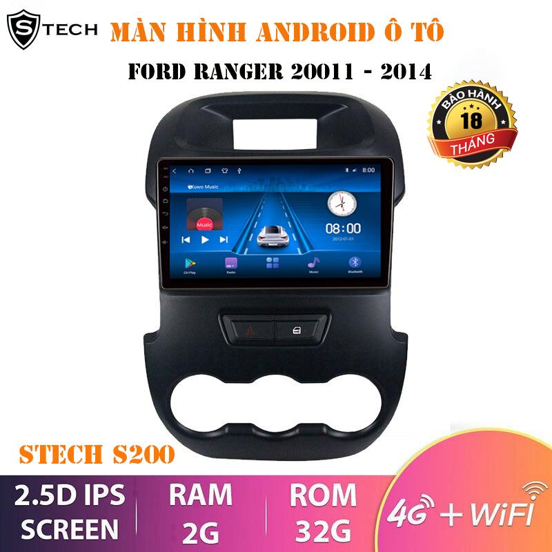 Màn Hình Android Stech S200 Cho Ford Ranger 2011-2014