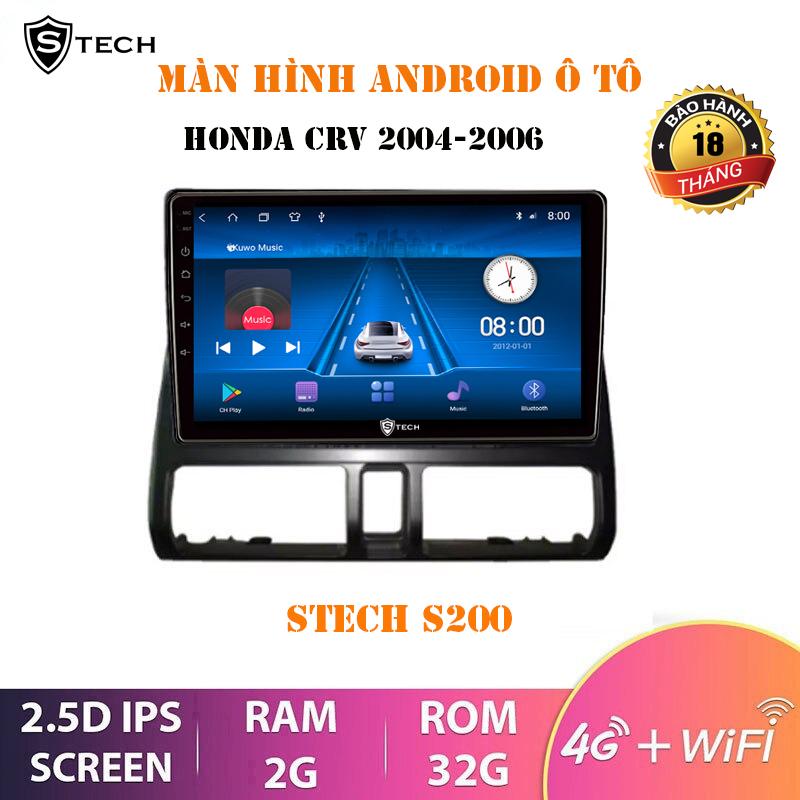 Màn Hình Android Stech S200 Cho Honda CRV 2006