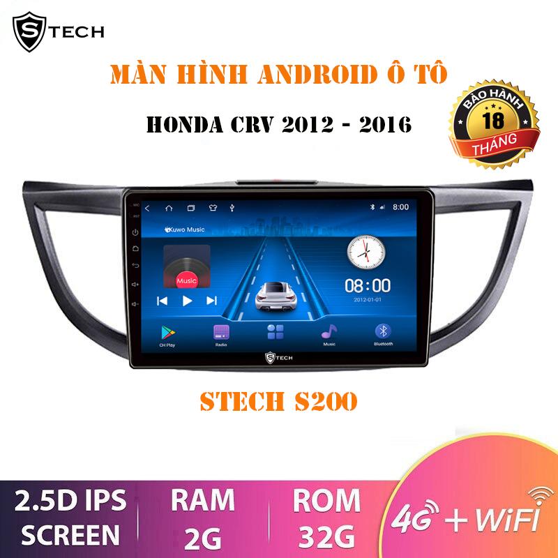 Màn Hình Android Stech S200 Cho Honda CRV 2012-2016
