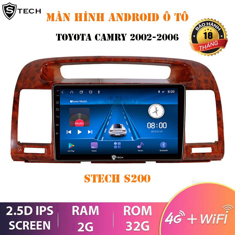 Màn Hình Android Stech S200 Toyota Camry 2006