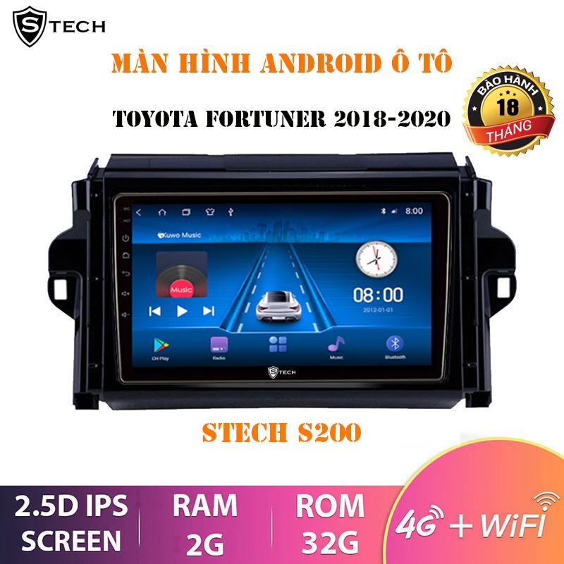 Màn Hình Android Stech S200 Toyota Fortuner 2018-2020