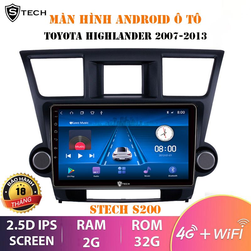 Màn Hình Android Stech S200 Toyota Highlander 2013