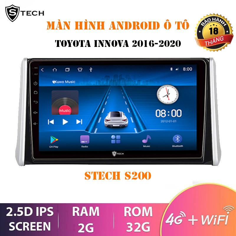 Màn Hình Android Stech S200 Toyota Innova 2016-2020