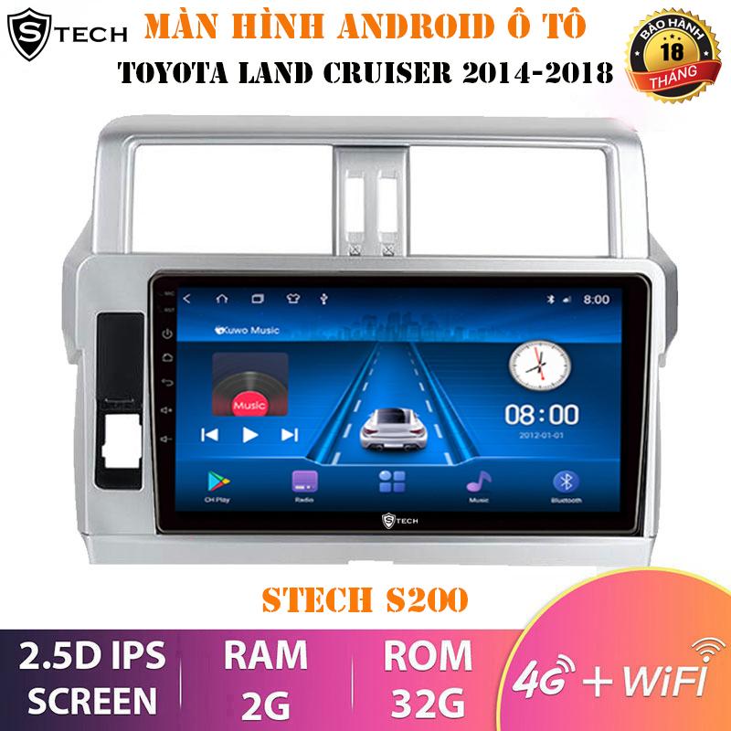 Màn Hình Android Stech S200 Toyota Land Cruiser 2018