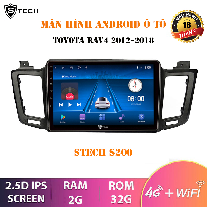Màn Hình Android Stech S200 Toyota Rav4 2012-2018