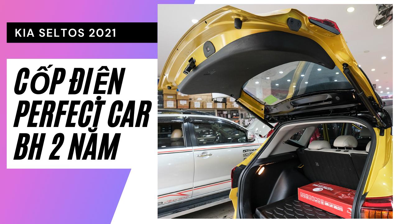 Độ Cốp Điện Perfect Car Cho Xe Kia Seltos Giá Rẻ Tại TPHCM